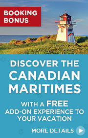 Discover the Canadian Maritimes Booking Bonus