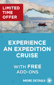 Limited Time Offer – Experience an Expedition Cruise 2017