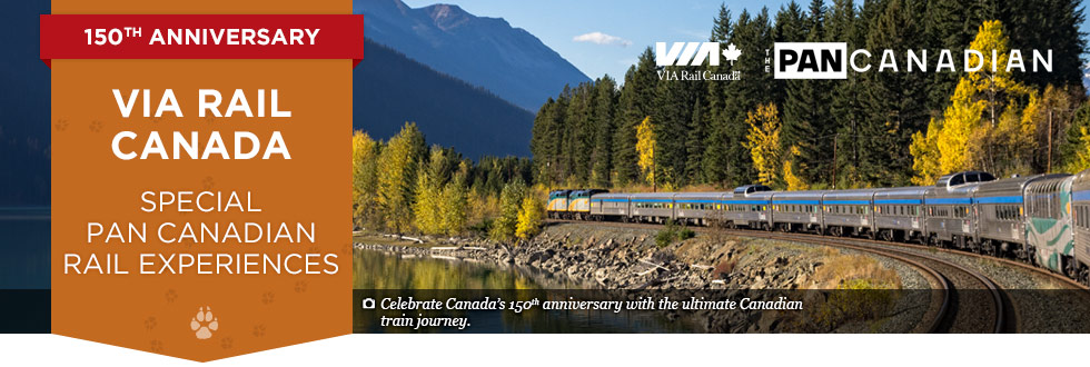 Exclusive Offer – VIA Rail Canada - Special Pan Canadian Rail Experiences